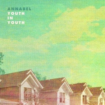 Annabel- Youth In Youth cover