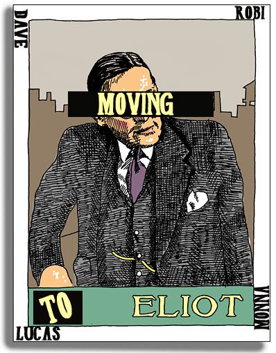 moving to eliot