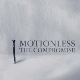 THE COMPROMISE _Motionless_
