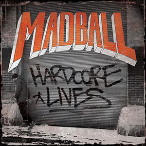 Madball_Hardcore_Lives_cover