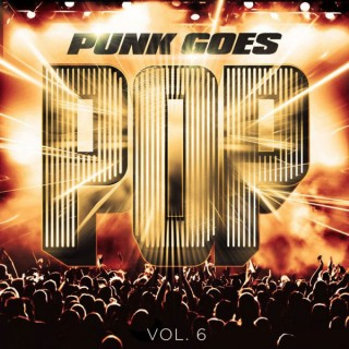 STREAMING: Punk Goes Pop Vol.6