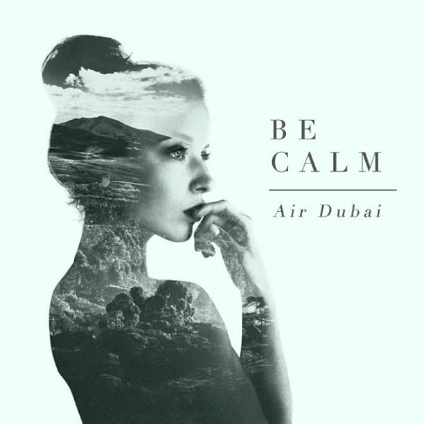 """SOC: """"Be Calm"""" by Air Dubai"""