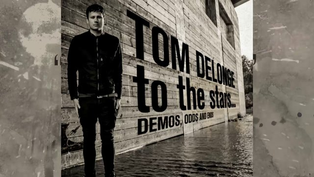 """To The Stars… Demos, Odds & Ends"" by Tom Delonge"