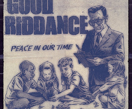 """""""Peace in Our Time"""" by Good Riddance"""