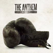 """In It To Win It"" by The Anthem"