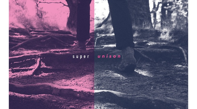 """""""Super Unison"""" by Super Unison"""