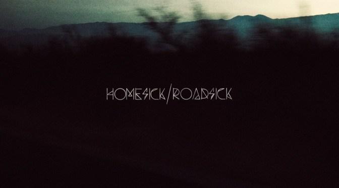 """Homesick/Roadsick"" by Versus The World"