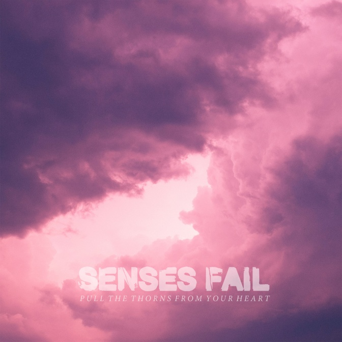 """""""Pull The Thorns From Your Heart"""" by Senses Fail"""