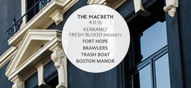 DRUNKEN REPORT: Kerrang! Fresh Blood @ The Macbeth, London 4-11-15