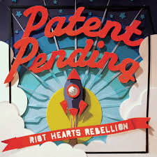 """Riot Hearts Rebellion"" by Patent Pending"