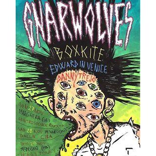 """""""Io lo rinnego!"""" – Gnarwolves + Boxkite + Edward In Venice + Danny Trejo @ HonkyTonky, Culandia (MB) 29-11-15"""