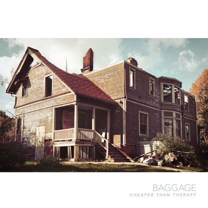 """""""Cheaper Than Therapy"""" by Baggage"""