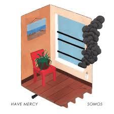 Have Mercy/Somos Split
