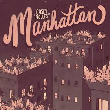 """Manhattan"" by Casey Bolles"