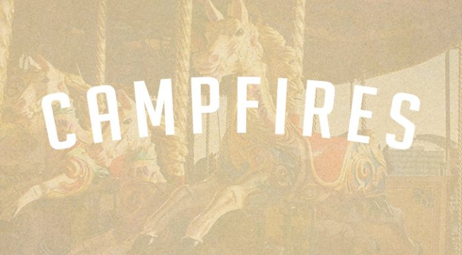 """Campfires"" by ""Campfires"