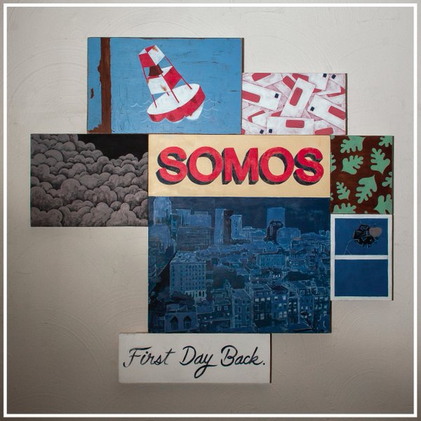 """First Day Back"" by Somos"