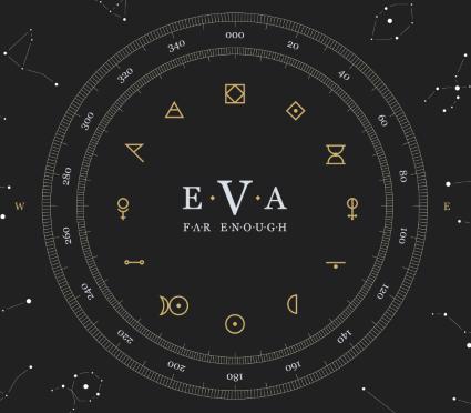 """""""Far Enough"""" by EVA"""