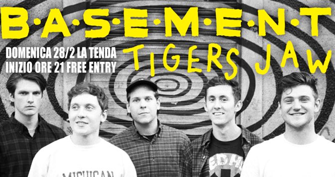 Tigers Jaw + Basement @ La Tenda, Modena, 28-02-2016