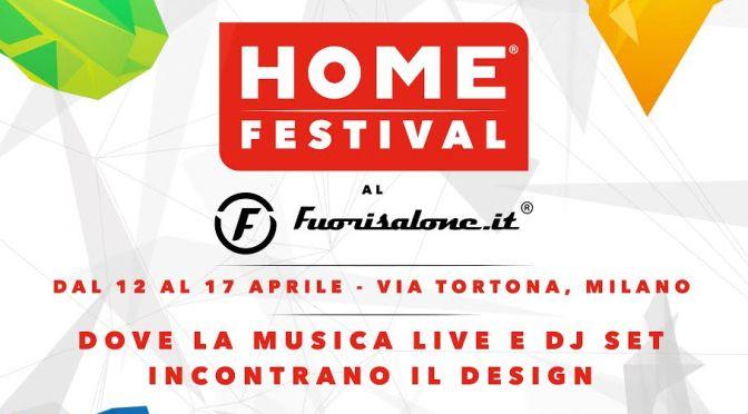 Home Festival al Fuorisalone
