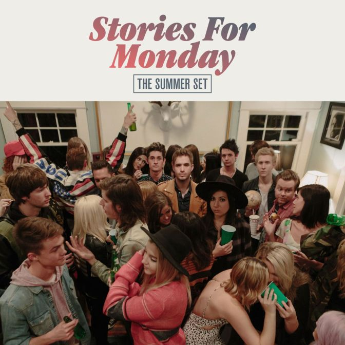 """Stories For Monday"" by The Summer Set"