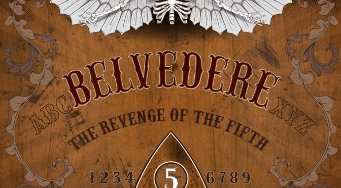 """The Revenge of the Fifth"" by Belvedere"