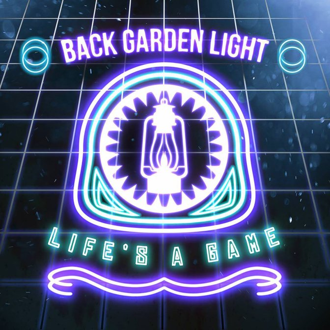 """""""Life's A Game"""" by Back Garden Light"""