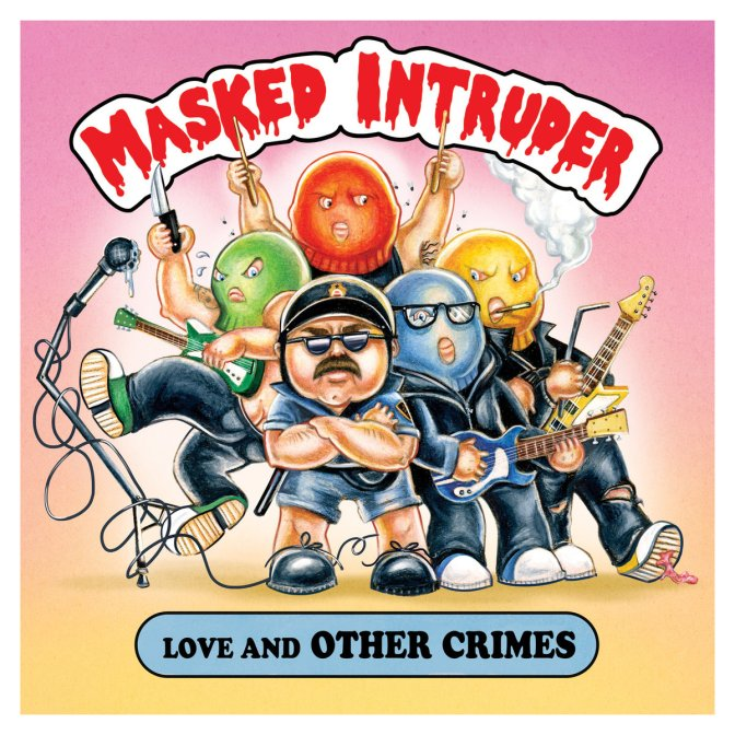 """""""Love And Other Crimes"""" by Masked Intruder"""