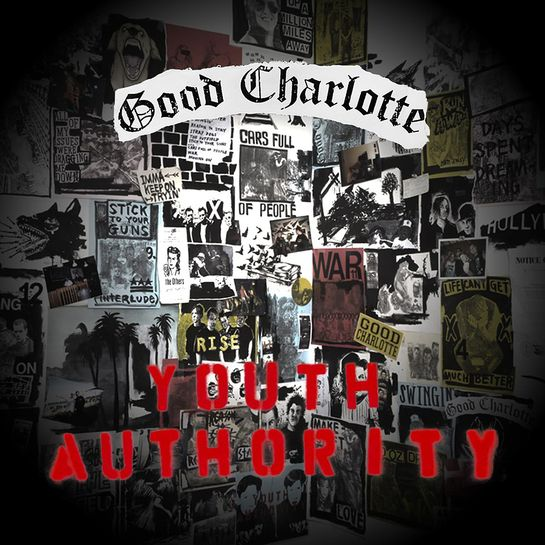 """""""Youth Authority"""" by Good Charlotte"""