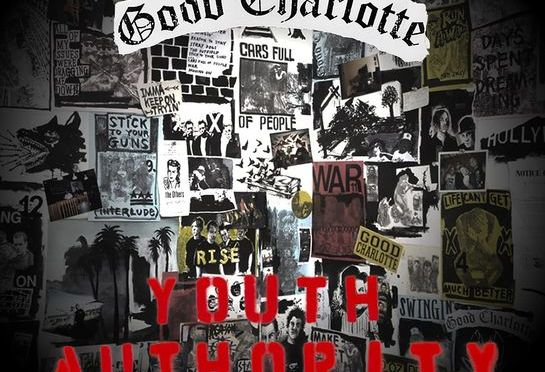 """Youth Authority"" by Good Charlotte"
