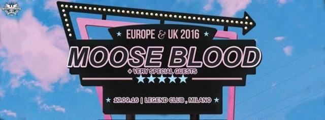 Moose Blood + Pup + Luca Brasi @ Legend Club, Milano 17-09-16
