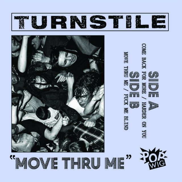 """Move Thru Me"" by Turnstile"