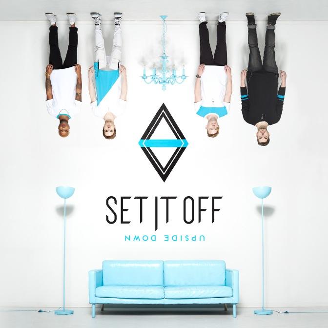 """""""Upside Down"""" by Set It Off"""