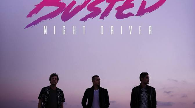 """""""Night Driver"""" by Busted"""
