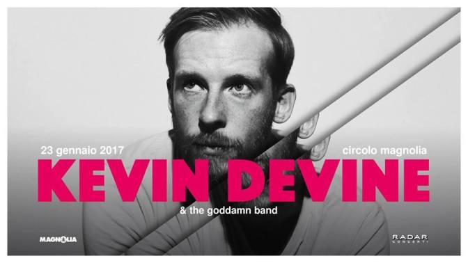 Kevin Devine & The Goddamn Band + Laura Stevenson @ Circolo Magnolia 23-01-17