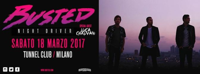 Busted @ Tunnel, Milano 18-03-17