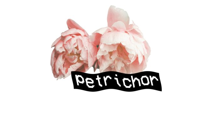 """Petrichor"" by Poets Were Wrong"