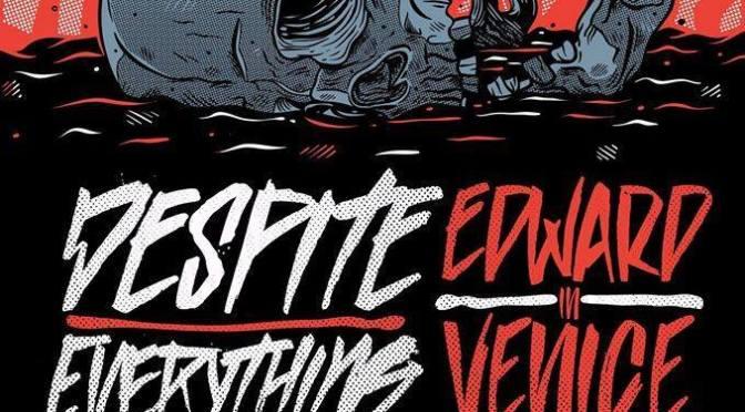 Edward In Venice & Despite Everything: nuovo tour!
