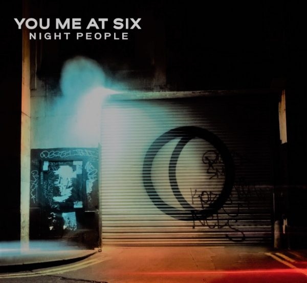 """""""Night People"""" by You Me At Six"""