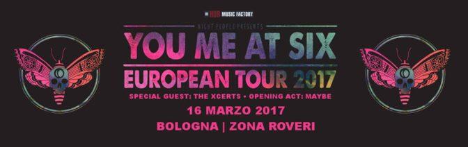 You Me At Six @ Zona Roveri, Bologna 16-03-17