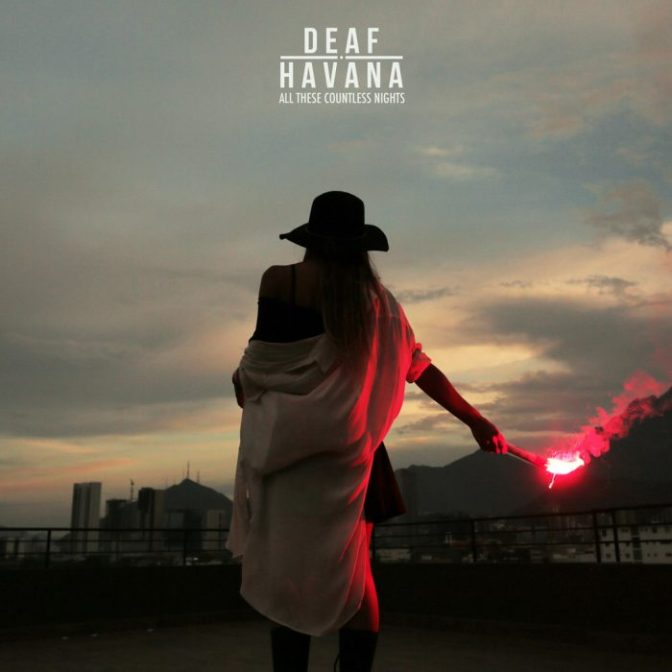 """All These Countless Nights"" by Deaf Havana"