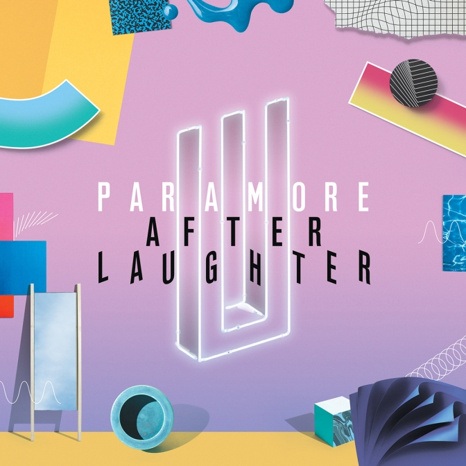 """After Laugther"" by Paramore"