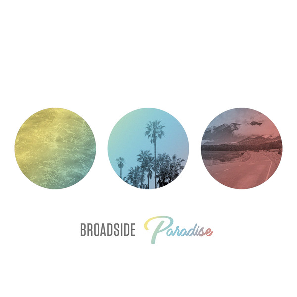 """Paradise"" by Broadside"