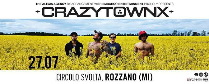 Crazy Town @ Circolo Svolta, Rozzangeles (MI)