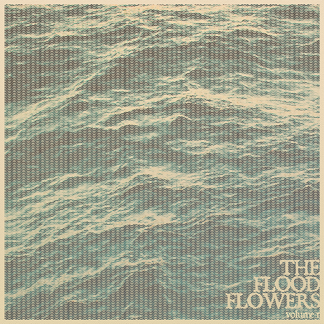 """The Flood Flowers, vol. 1"" by Fort Hope"
