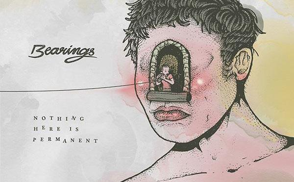 """""""Nothing Here is Permanent"""" by Bearings"""