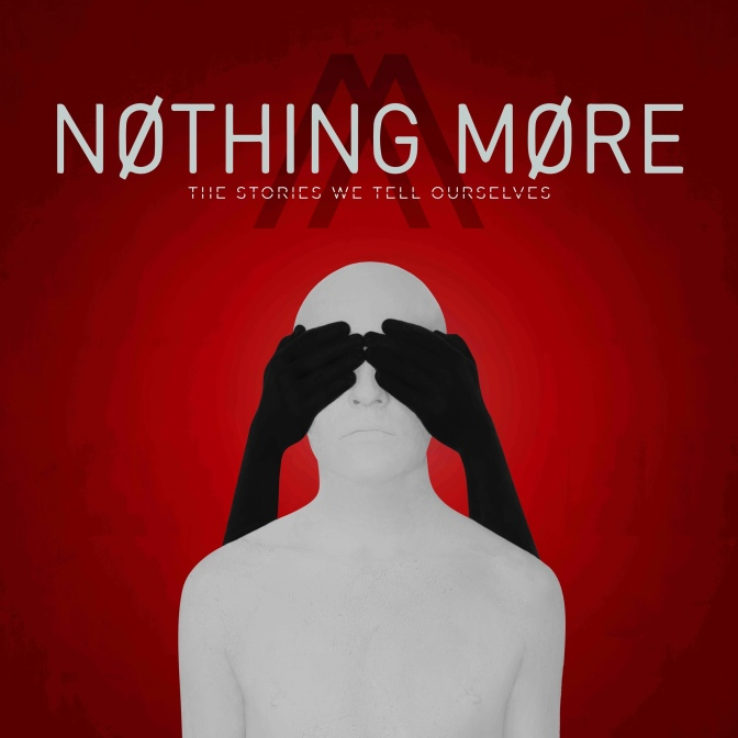 "NUOVO VIDEO: ""Don't Stop"" by Nothing More"