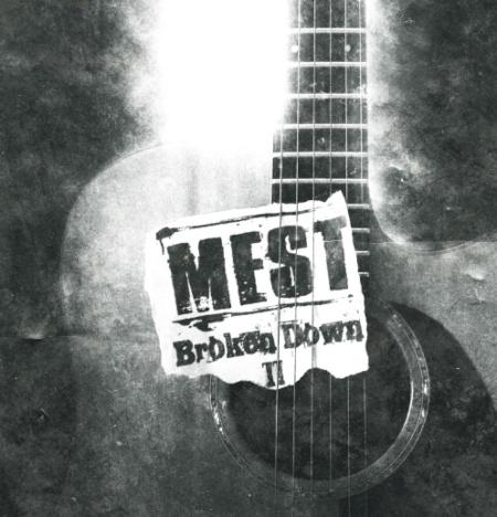 mest broken down II acoustic