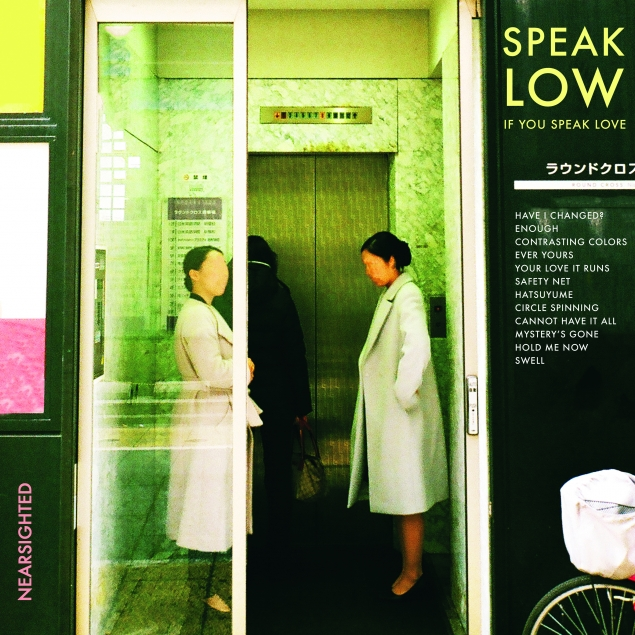 "REVIEW: ""Nearsighted"" by Speak Low If You Speak Love"