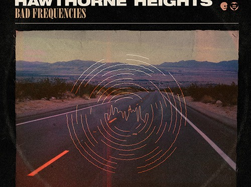 "REVIEW: ""Bad Frequencies"" by Hawthorne Heights"