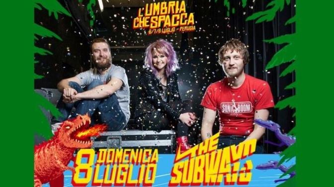 The Subways in Italia e le altre cose che nessuno ti dice